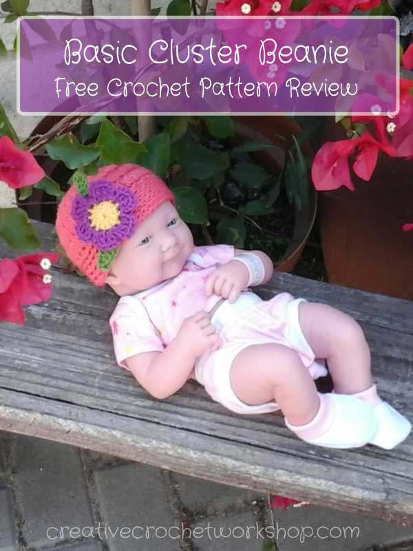 Basic Cluster Beanie - Free Crochet Pattern Review | Creative Crochet Workshop