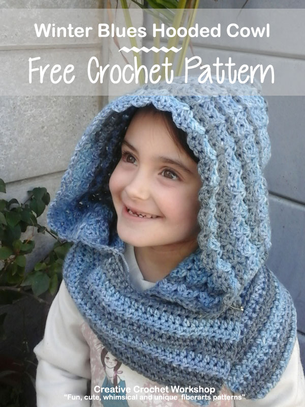 Winter Blues Hooded Cowl Creative Crochet Workshop
