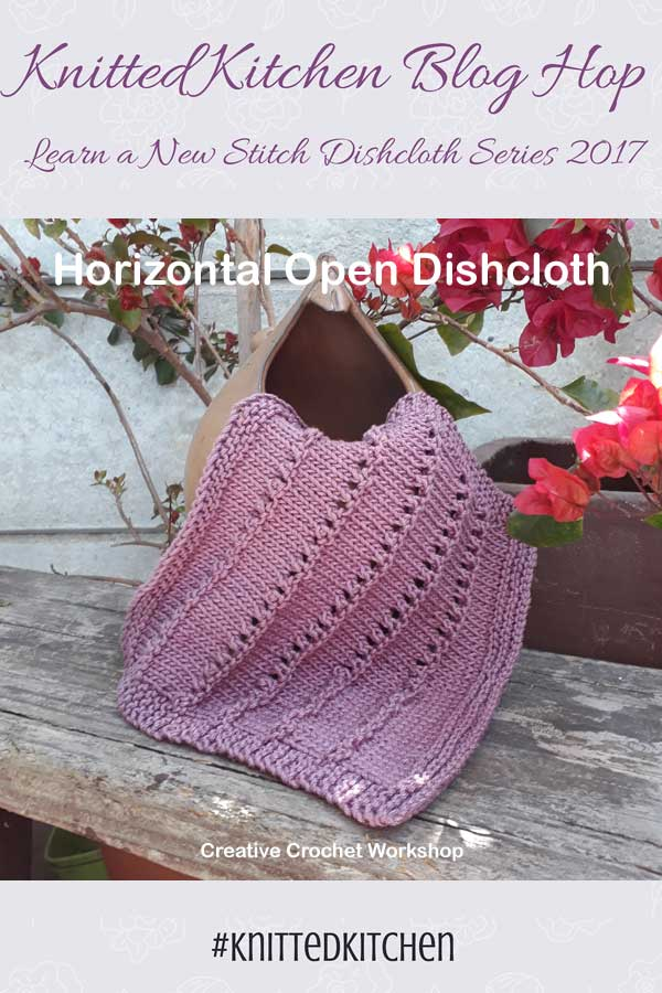Horizontal Open Stitch Dishcloth - Knitted Kitchen Blog Hop | Creative Crochet Workshop @creativecrochetworkshop #knittedkitchen