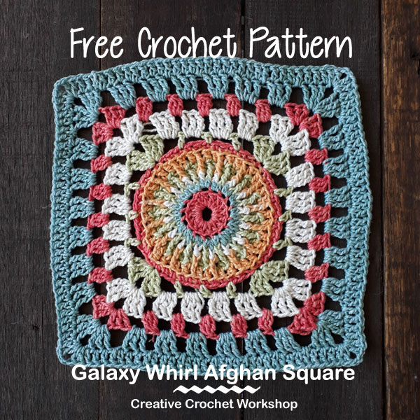 Galaxy Whirl Afghan Square | Creative Crochet Workshop @creativecrochetworkshop #freecrochetpattern #grannysquare #afghansquare #crochetalong #ccwcrochetablock2018