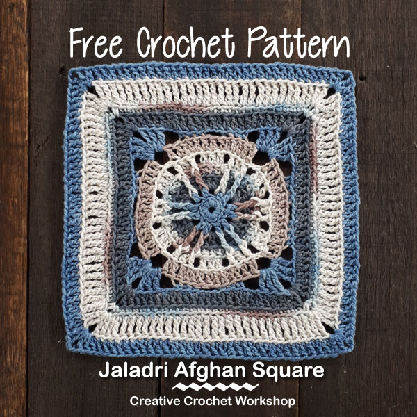 Jaladri Afghan Square | Creative Crochet Workshop @creativecrochetworkshop #freecrochetpattern #grannysquare #afghansquare #crochetalong #ccwcrochetablock2018