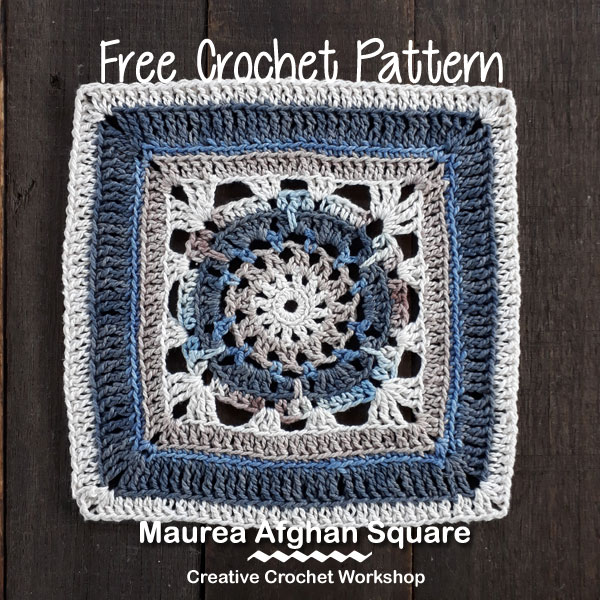 Maurea Afghan Square | Creative Crochet Workshop @creativecrochetworkshop #freecrochetpattern #grannysquare #afghansquare #crochetalong #ccwcrochetablock2018