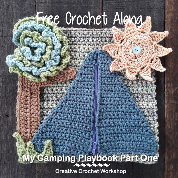 My Camping Playbook Part One | Free Crochet Pattern | Creative Crochet Workshop @creativecrochetworkshop #ccwcampingplaybookcal #freecrochetalong #crochetquietbook