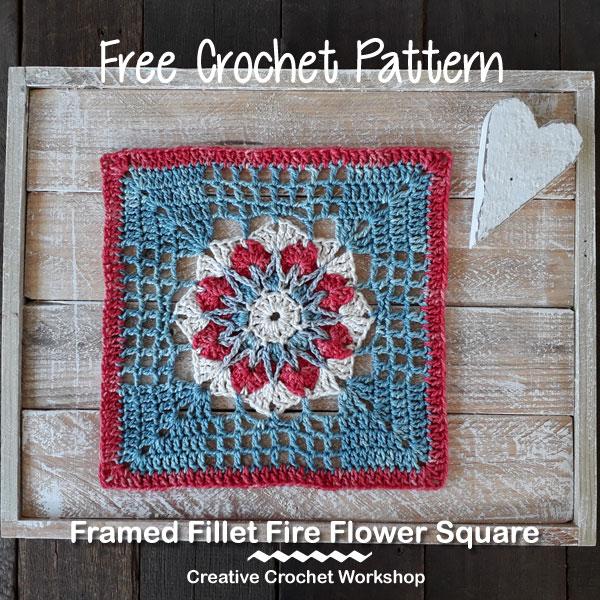 Framed Fillet Fire Flower Square - Free Crochet Pattern | Creative Crochet Workshop @creativecrochetworkshop #freecrochetpattern #grannysquare #afghansquare #crochetalong #ccwcrochetablock2019