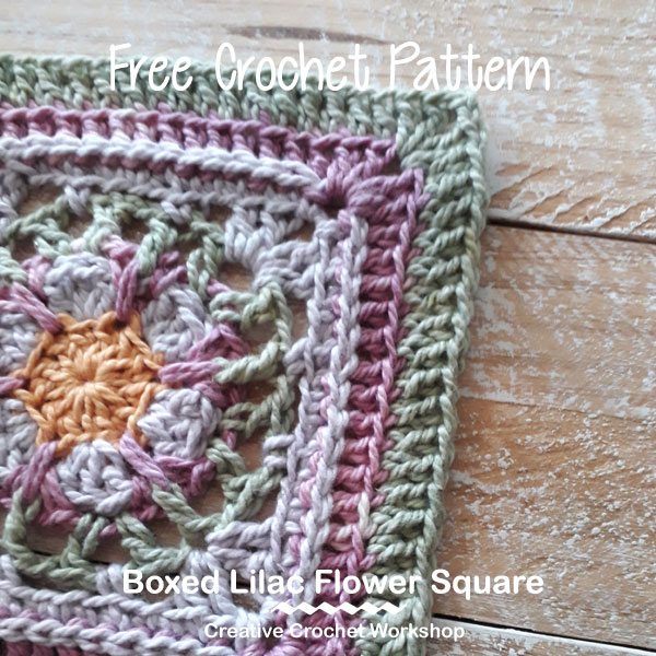 Boxed Lilac Flower Square - Free Crochet Pattern | Creative Crochet Workshop #freecrochetpattern #crochet #crochetsquare