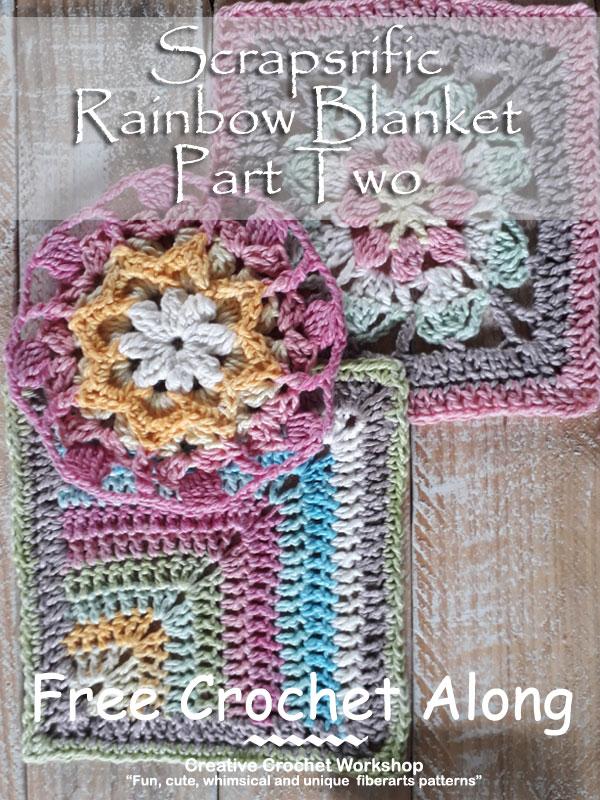 Scrapsrific Rainbow Blanket Part Two - Free Crochet Pattern | Creative Crochet Workshop @creativecrochetworkshop #freecrochetpattern #grannysquare #afghansquare #crochetalong #ccwscrapsrificrainbowblanket