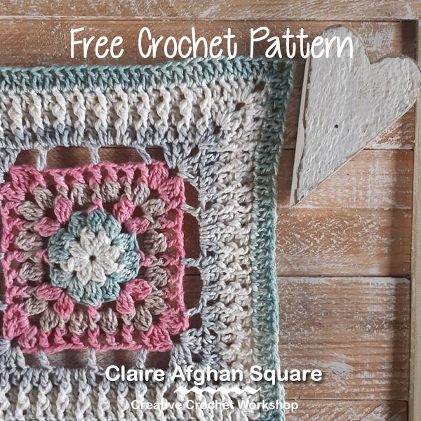 Claire Afghan Square - Free Crochet Pattern | Creative Crochet Workshop @creativecrochetworkshop #freecrochetpattern #grannysquare #afghansquare #crochetalong #ccwcrochetablock2019