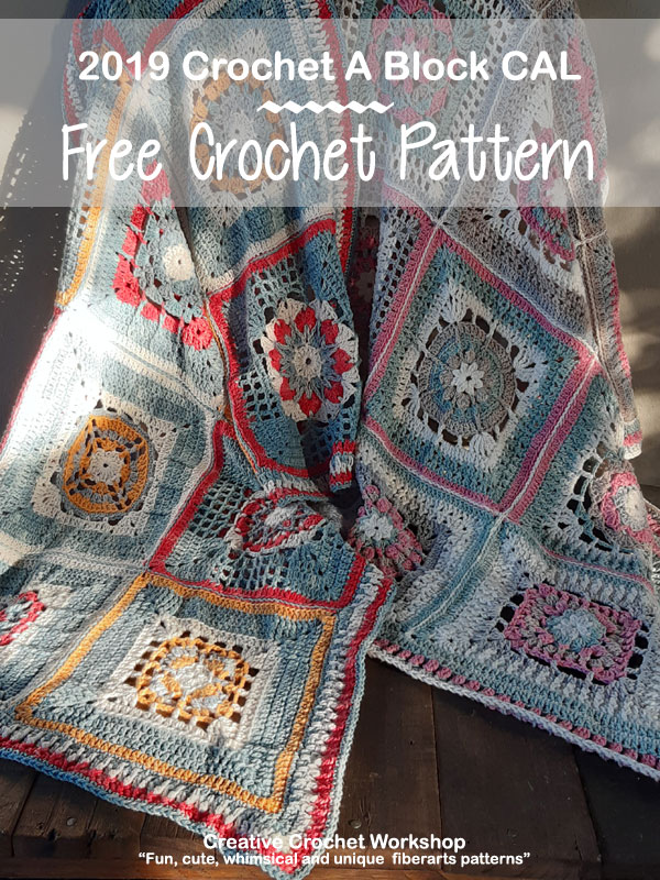 Crochet A Block Afghan 2019 | Creative Crochet Workshop @creativecrochetworkshop #freecrochetpattern #grannysquare #afghansquare #crochetalong #ccwcrochetablock2019