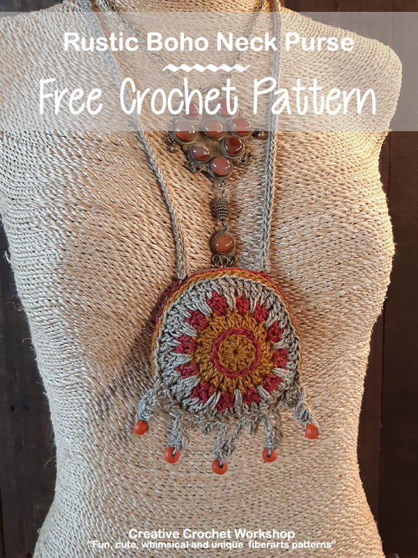 Rustic Boho Neck Purse - Free Crochet Pattern | Creative Crochet Workshop @creativecrochetworkshop #freecrochetpattern #crochetaccessory #bohocrochet #bohemian #crochet