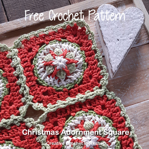 The Christmas Adornment Square - Free Crochet Pattern | Creative Crochet Workshop #freecrochetpattern #crochet #crochetsquare #Christmascrochet @creativecrochetworkshop