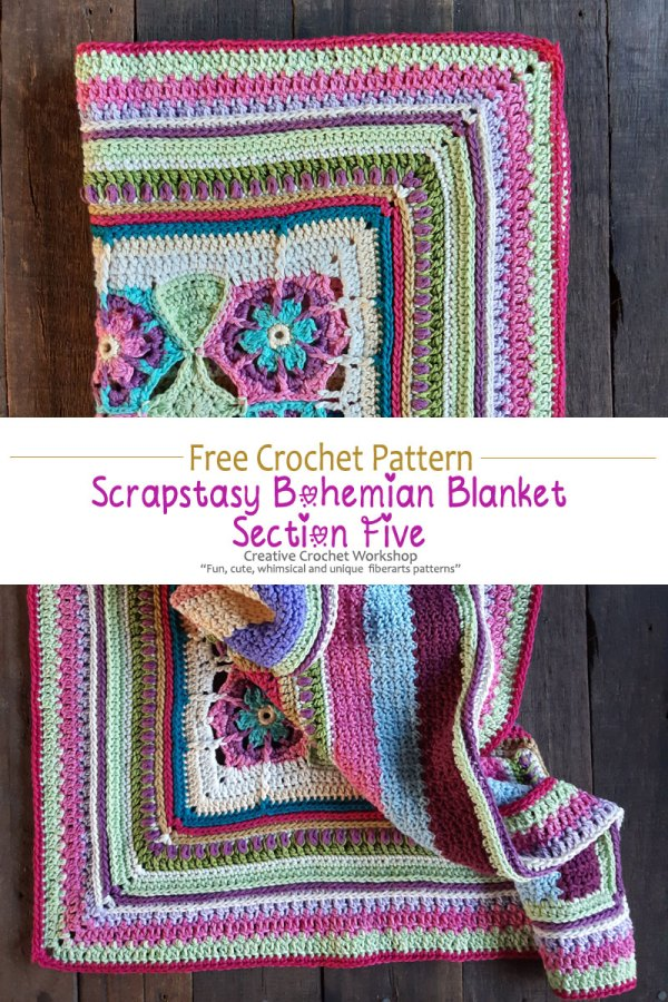 Scrapstasy Bohemian Crochet Blanket Section 5 - Free Crochet Pattern | Creative Crochet Workshop #crochetsquare #afghanblock #afghansquare #freecrochetalong #crochet #crochetblanket #stashbuster @creativecrochetworkshop