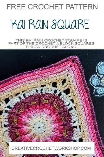 Kai Rain Crochet Square - Crochet A Block 2021 | Creative Crochet Workshop @creativecrochetworkshop #crochetsquare #freecrochetalong #crochetblanket #crochetthrow #ccwcrochetablock2021