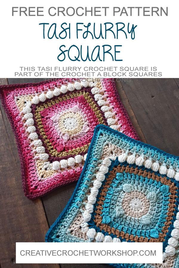 Tasi Flurry Crochet Square - Crochet A Block 2021 | Creative Crochet Workshop @creativecrochetworkshop #crochetsquare #freecrochetalong #crochetblanket #crochetthrow #ccwcrochetablock2021