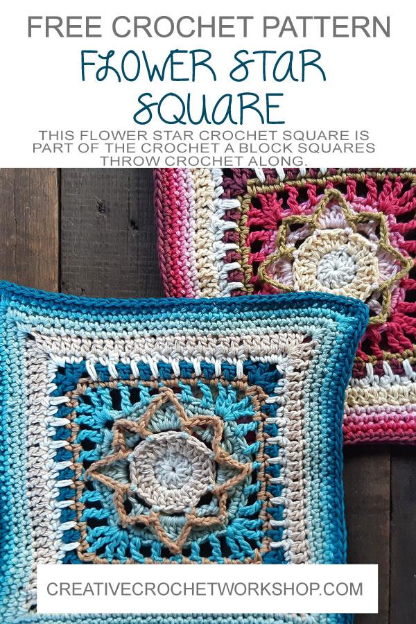Flower Star Crochet Square - Crochet A Block 2021 | Creative Crochet Workshop @creativecrochetworkshop #crochetsquare #freecrochetalong #crochetblanket #crochetthrow #ccwcrochetablock2021