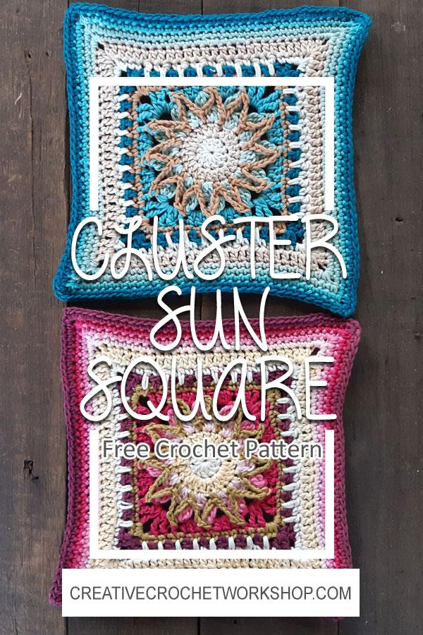 Cluster Sun Crochet Square - Crochet A Block 2021 | Creative Crochet Workshop @creativecrochetworkshop #crochetsquare #freecrochetalong #crochetblanket #crochetthrow #ccwcrochetablock2021