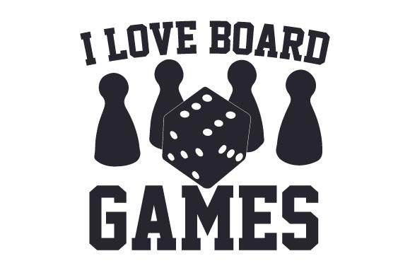 Download I Love Board Games (SVG Cut file) by Creative Fabrica ...