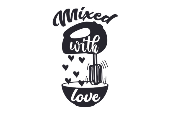 Download Mixed with love SVG Cut file by Creative Fabrica Crafts ...