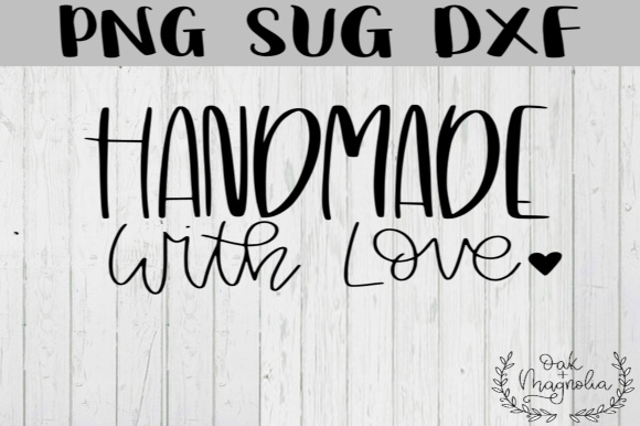 Download Handmade With Love SVG Graphic by oakandmagnolia ...