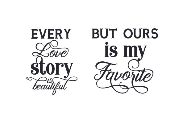 Download Every love story is beautiful - But ours is my favorite ...