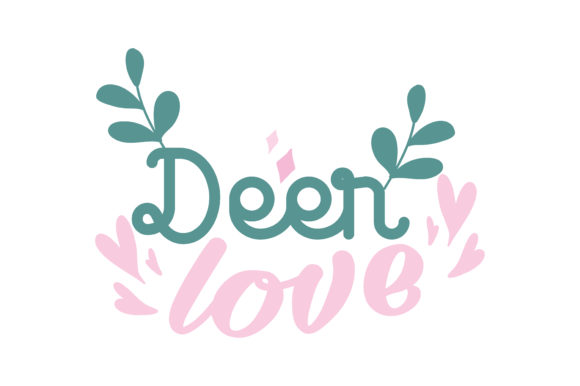 Download Deer love Quote SVG Cut Graphic by TheLucky - Creative Fabrica