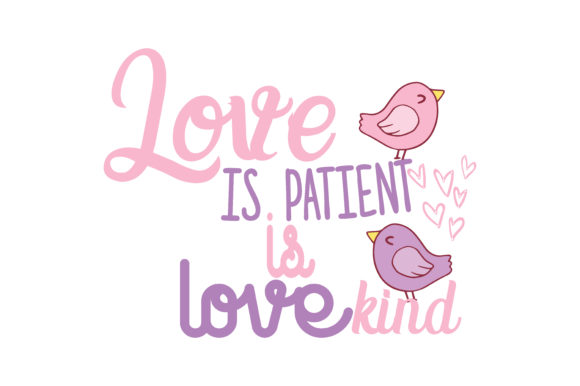 Download Love is Patient is Love Kind Quote SVG Cut (Graphic) by ...