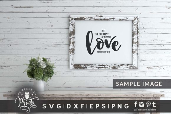 Download The Greatest of these is Love SVG Graphic by ...