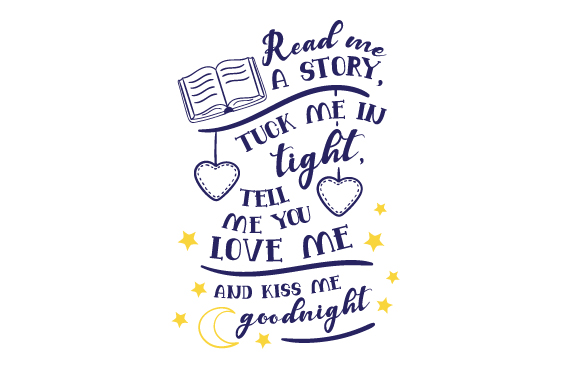 Download Read Me a Story, Tuck Me in Tight, Tell Me You Love Me and ...