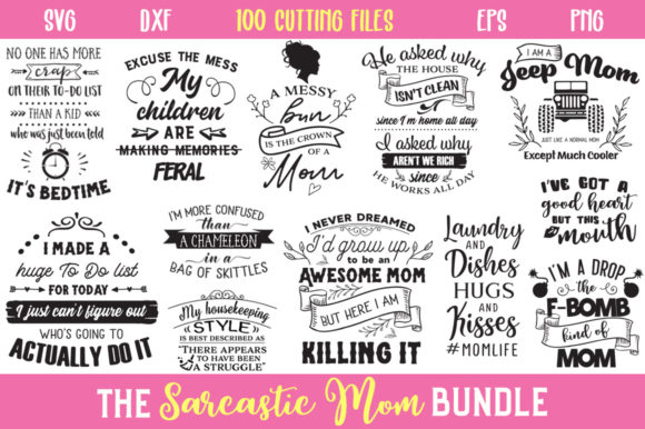 Download The Sarcastic Mom Bundle (Graphic) by Nerd Mama Cut Files ...