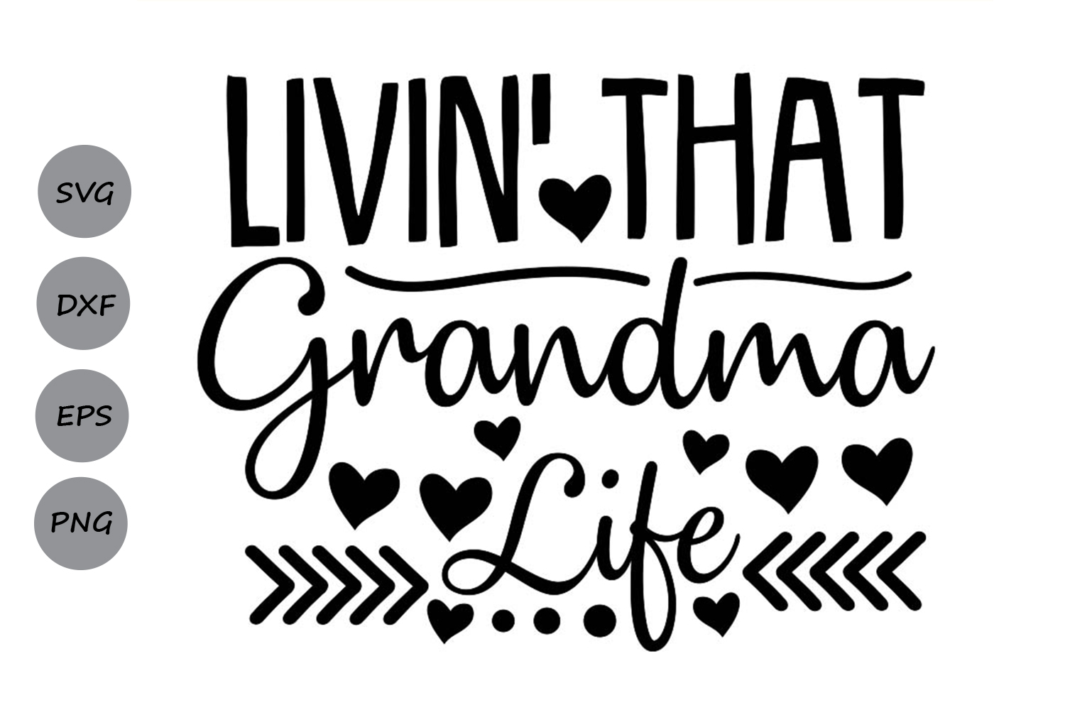 Livin That Grandma Life Svg Graphic By Cosmosfineart