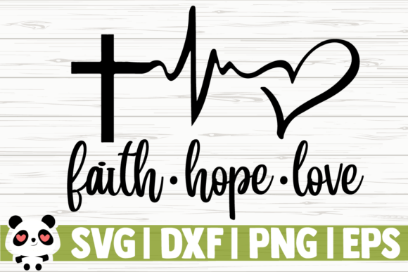 Download Faith Hope Love (Graphic) by CreativeDesignsLLC · Creative ...