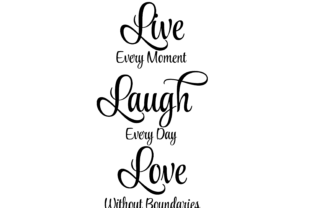 Download Live Laugh Love Family Quote SVG Cricut (Graphic) by AM ...