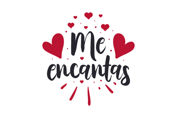 Download Me Encantas (SVG Cut file) by Creative Fabrica Crafts ...