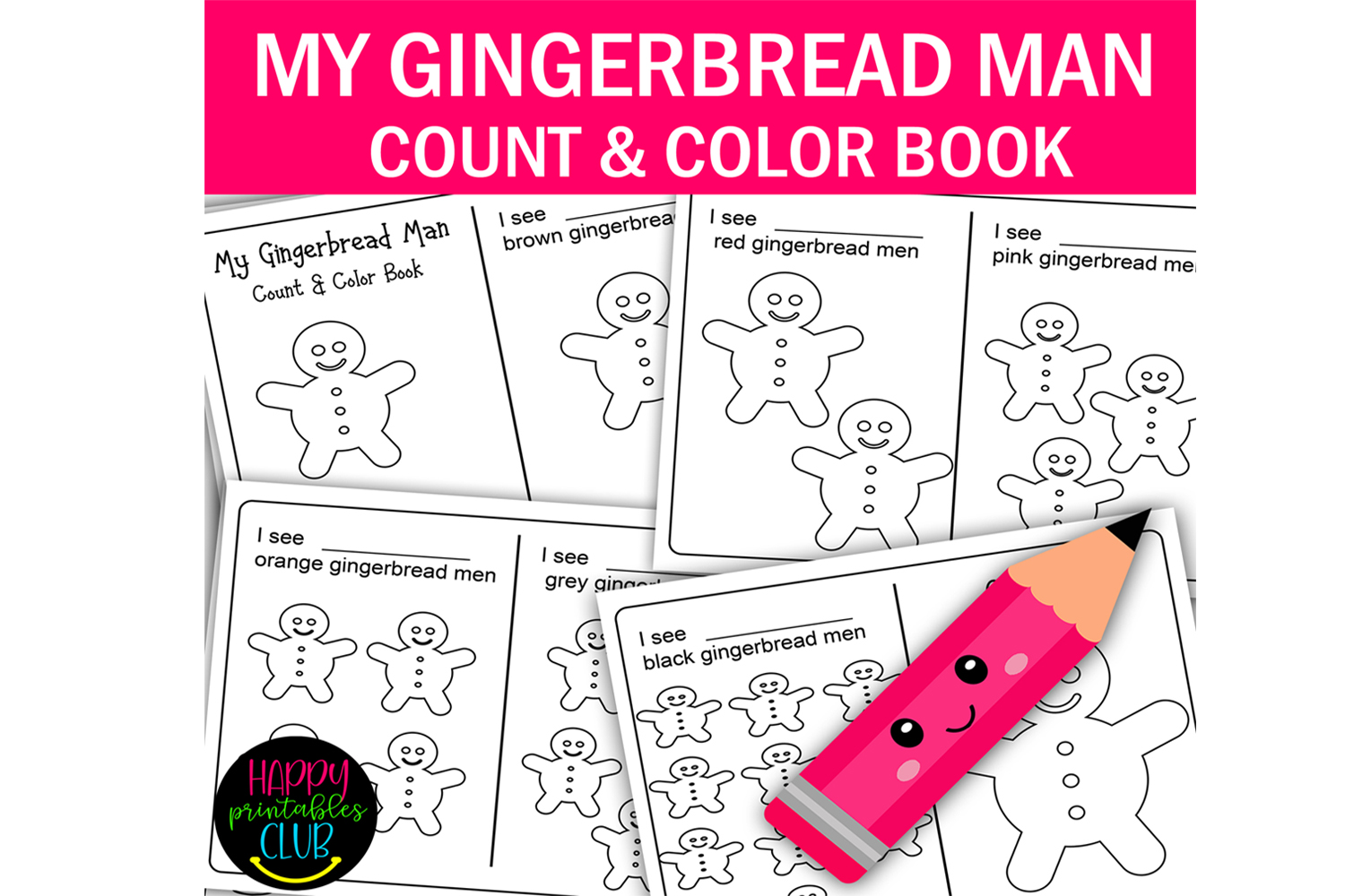 Gingerbread Man Count And Color Book Graphic By Happy