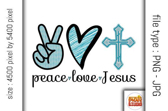 Download Peace, Love, Jesus Design (Graphic) by CraftStudio ...