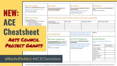 Arts Council England Project Grans Cheat Sheet