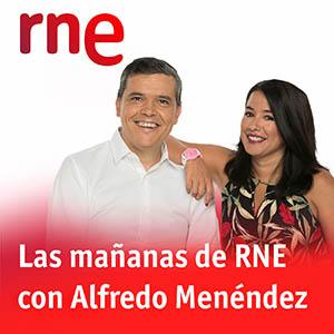 Las mañanas de RNE con Alfredo Menéndez