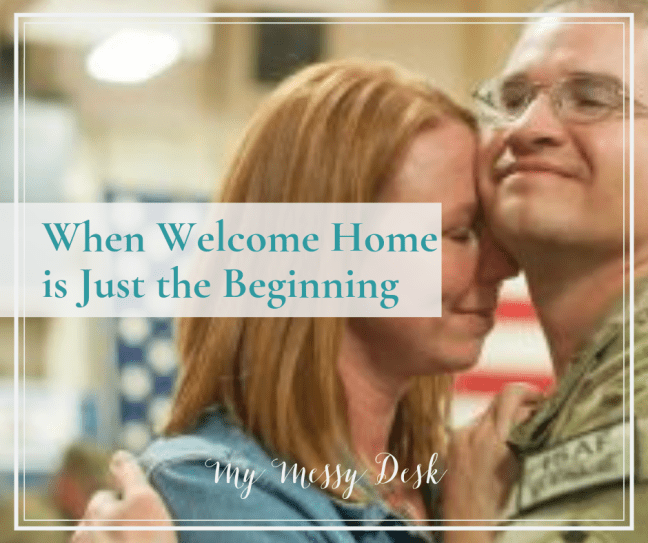 When Welcome Home is Just the Beginning