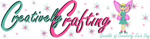 Creatively Crafting - sprinkle of creativity each day!