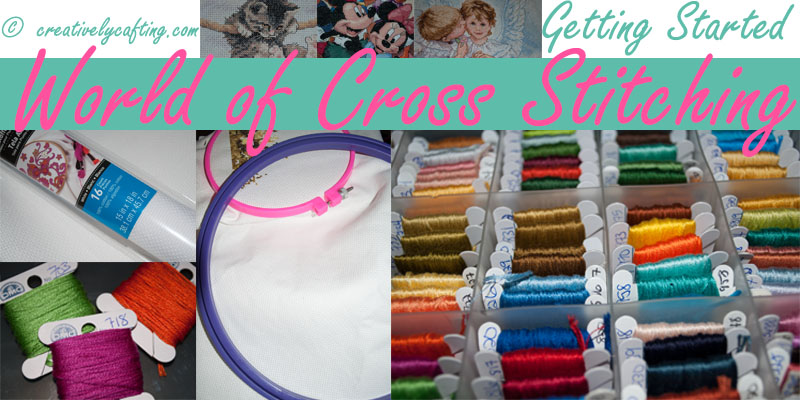 Wolrd of Cross Stitching - Getting Started