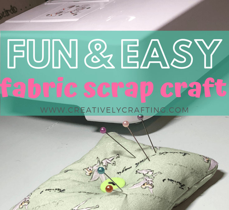 Fabric Scrap Craft – A Fun Easy Pin Cushion