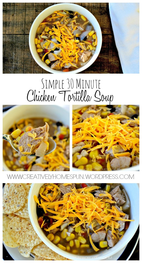 Simple Chicken Tortilla Soup! Only takes 30 Minutes to make!! My kinda meal! Easy for busy school nights. #familydinner #dinner #quickmeals #chicken #soup