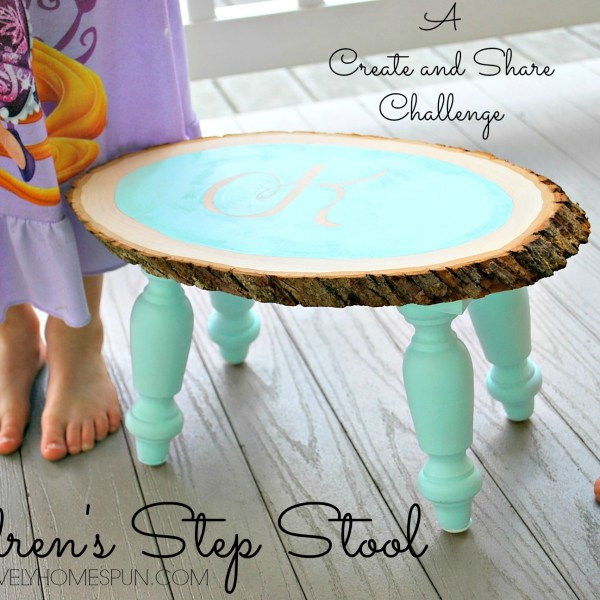 March Create & Share Challenge: DIY Children's Step Stool