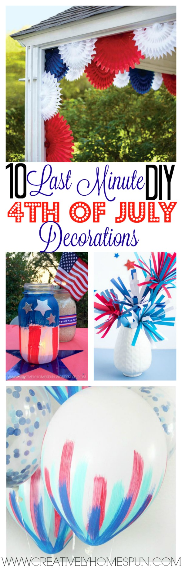 10 Last Minute DIY 4th of July Decorations #partydecor #4thofJuly #independanceday #diyparty