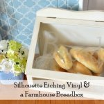 Etching Vinyl and a DIY Farmhouse Breadbox