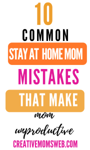 Stay at home mom common mistake