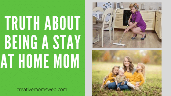 Truth About Being a Stay-at-Home Mom