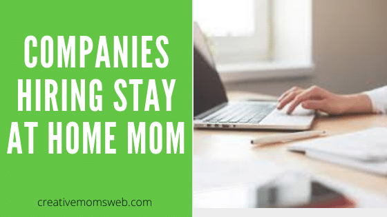 Companies hiring Stay-at-Home Moms