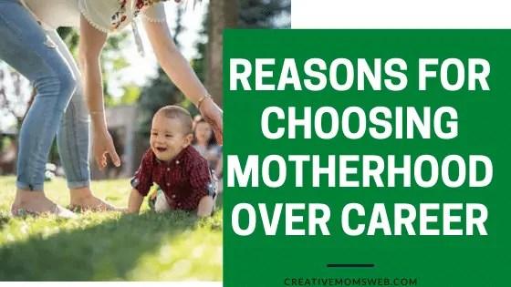 Choosing motherhood over a career