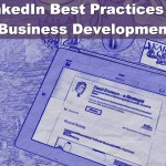 10 LinkedIn Best Practices For Business Development