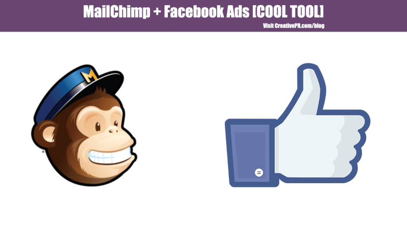 Cool Tool: MailChimp & Facebook Ads